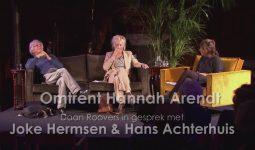 Omtrent Hannah Arendt – Daan Roovers in gesprek met Joke Hermsen en Hans Achterhuis
