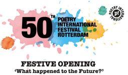 Terugblik openingsavond 50th Poetry International Festival